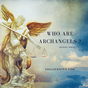 Who are the Archangels