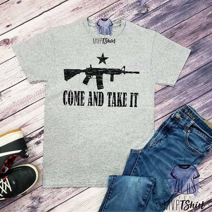 Come and Take T-shirt - mvptshirt
