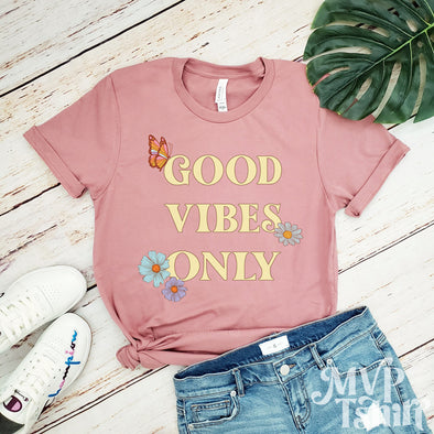 Women's Good Vibes Only Letter Graphic T-Shirt - 70s Shirt - Mvptshirt