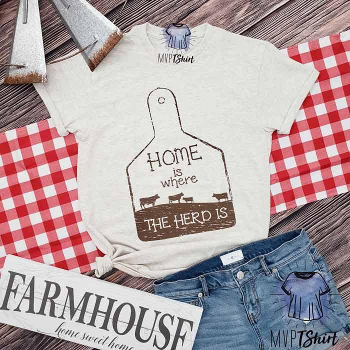 Home is Where the Herd is Tee - mvptshirt