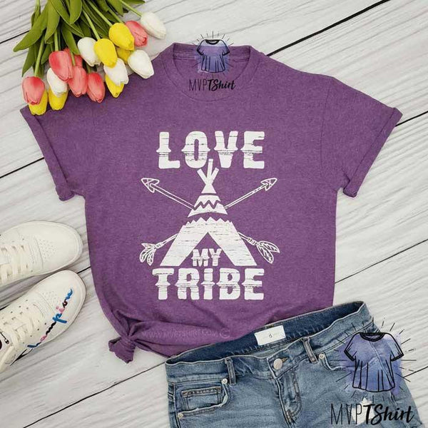 Love My Tribe Tee - mvptshirt