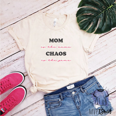 Mom Is The Name Chaos Is The Game T-Shirt - Mvptshirt