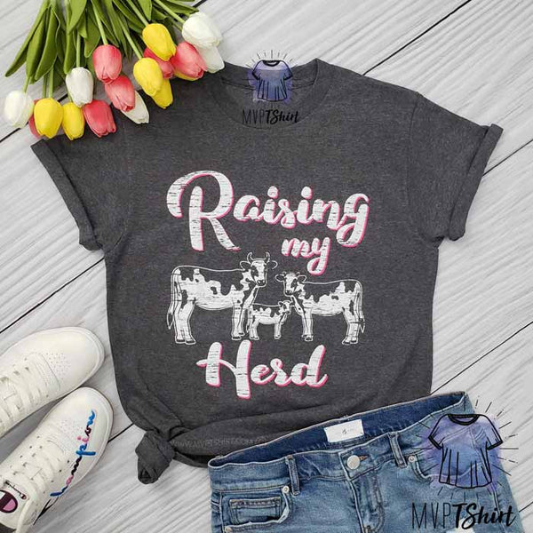 Raising My Herd Cow Shirt - mvptshirt