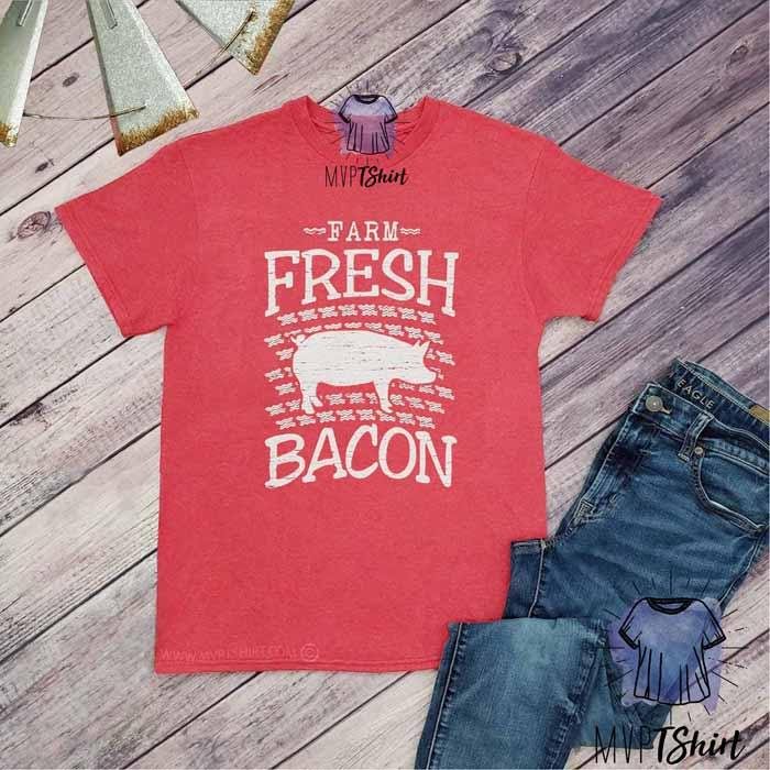 Farm Fresh Bacon Pig Shirt - mvptshirt