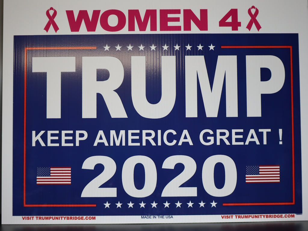 Women for Trump 2020 Sign - Keep America Great!