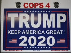 Cops for Trump 2020 Sign - Keep America Great!