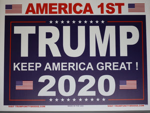 America 1st Sign - Keep America Great - Trump 2020