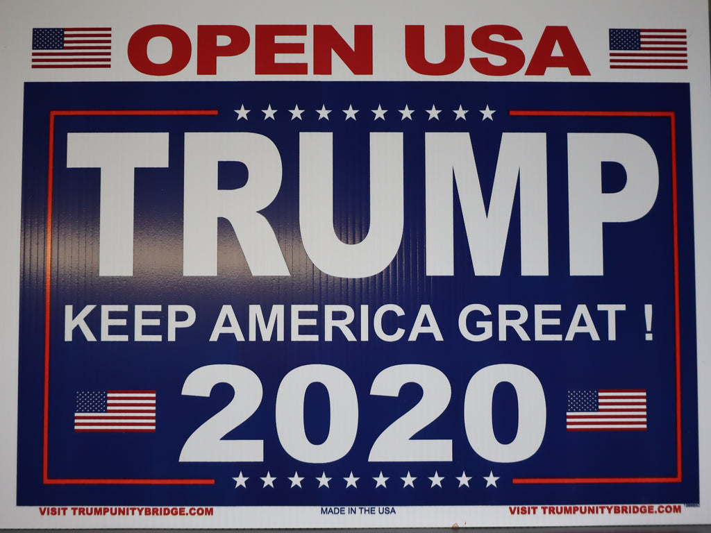 Open USA Sign - Keep America Great - Trump 2020