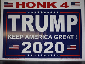 Honk for Trump 2020 Sign - Keep America Great!