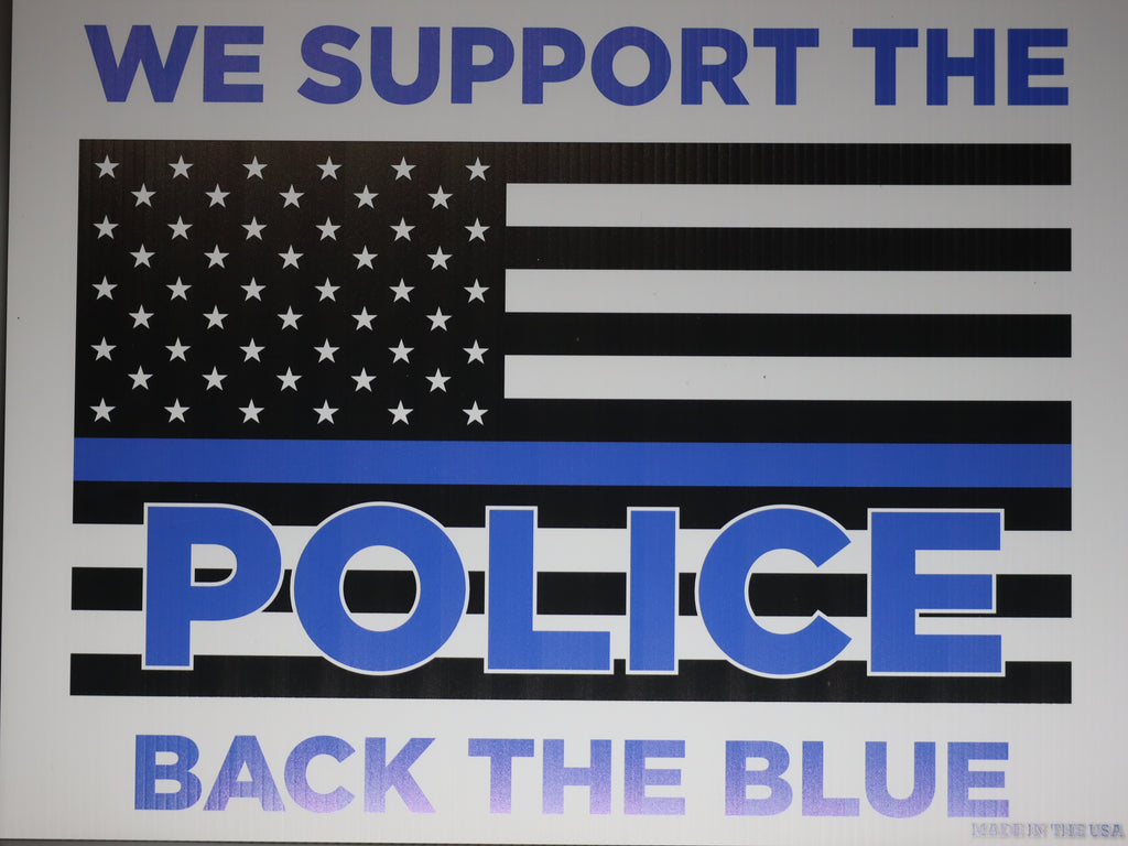Back the Blue Sign - Keep America Great - Trump 2020