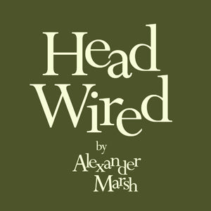 Head Wired by Alexander Marsh [PDF Download]