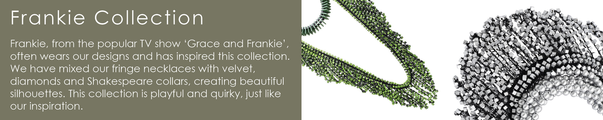 Frankie Collection