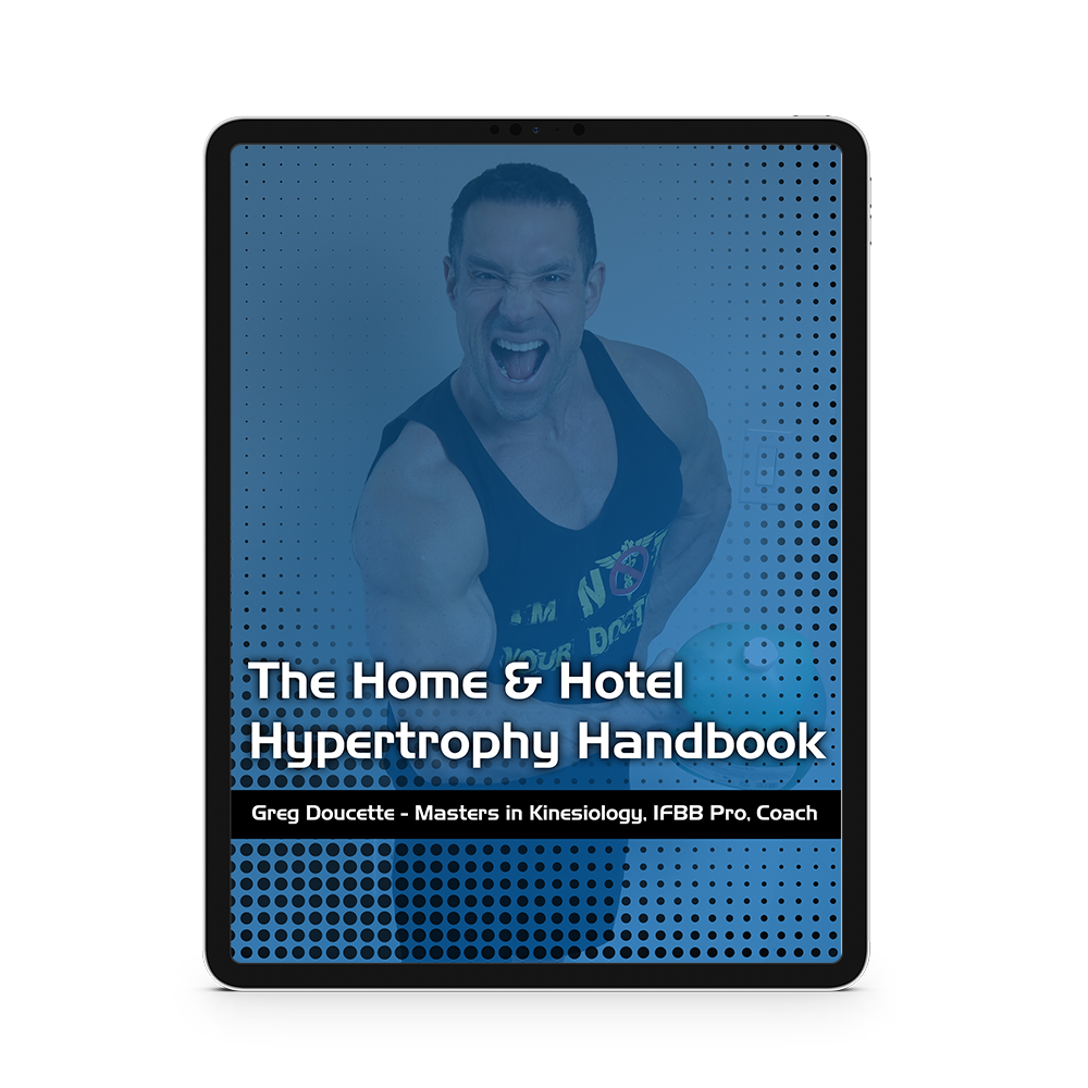 The Home & Hotel Hypertrophy Handbook