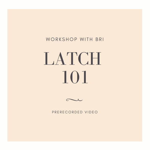 Latch 101 Prerecorded Workshop - Breezy Babies