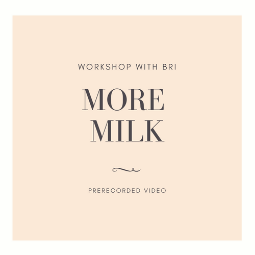 More Milk Prerecorded Workshop - Breezy Babies