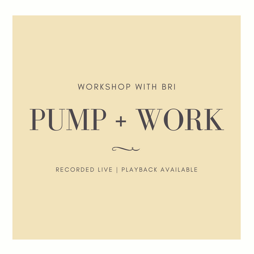 Pump + Work Workshop - Infant Massage with Bri