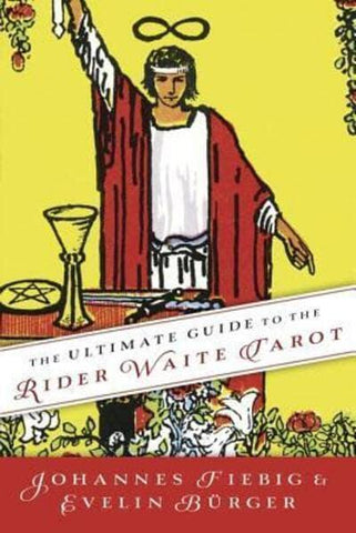 The ultimate guilde to the Rider Waite Tarot