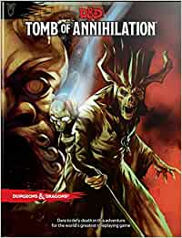 D & D - Tomb of Annihilation