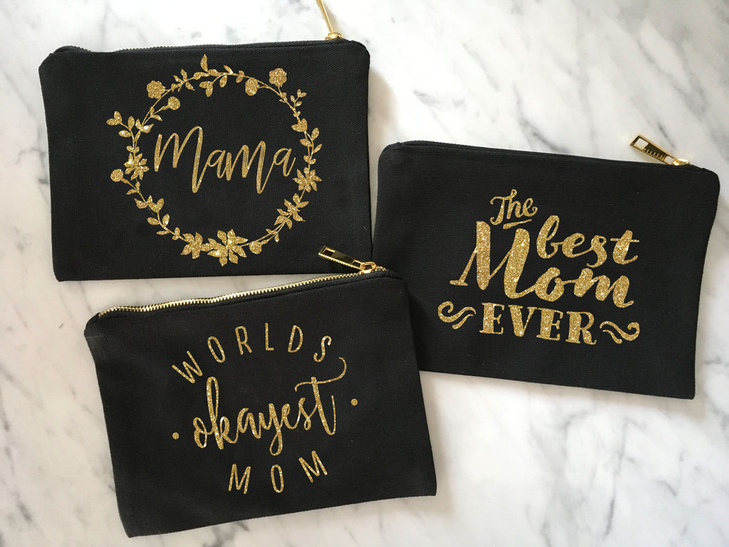 Mother's Day Makeup Bag - MANY COLORS