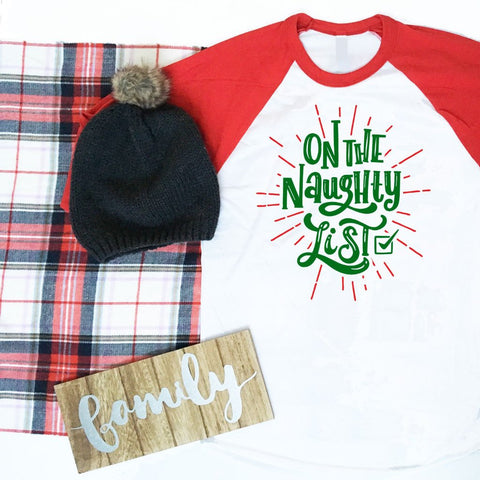 On The Naughty List Shirt, On The Nice List Shirt, Ladies Christmas Shirt, Mens Christmas Shirt, Red Baseball Raglan Shirt