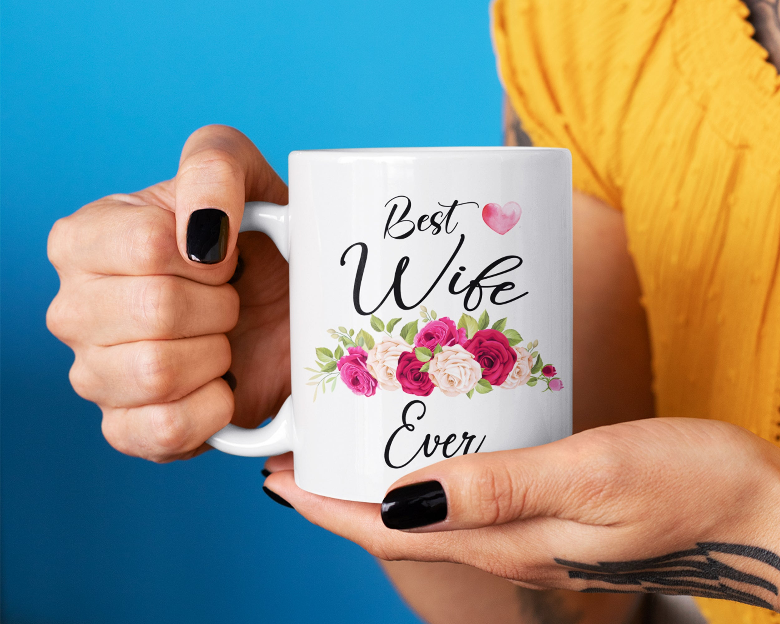 Best Wife Ever Coffee Mug - Mother's Day Gift - Birthday Gift - HoneyCustom