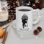 Load image into Gallery viewer, Bernie Sanders MOOD Mug - HoneyCustom