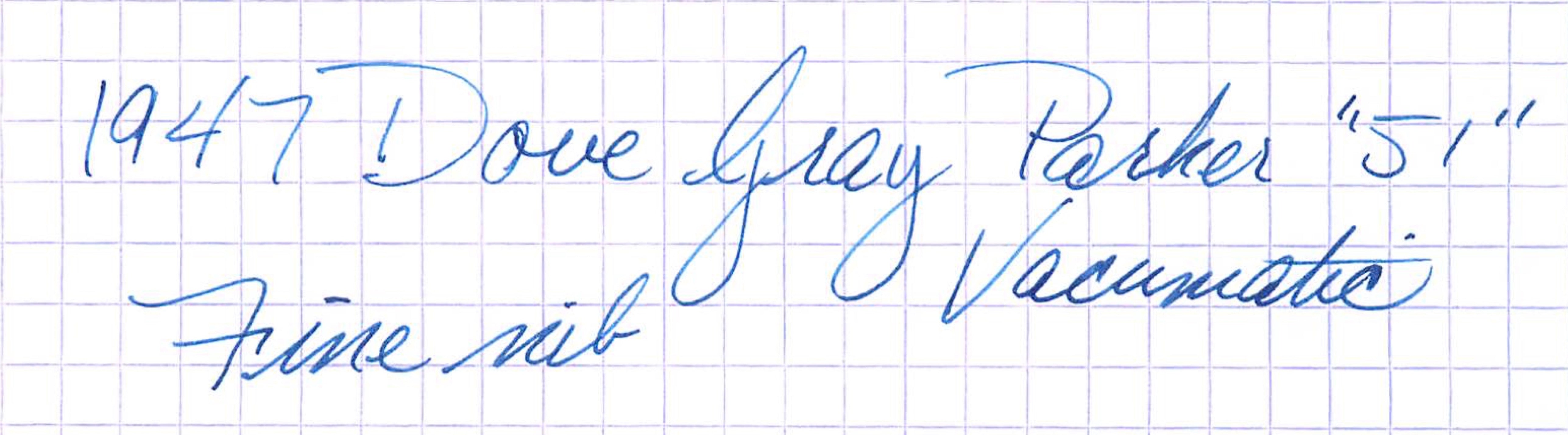 "1947 (.7.) Dove Gray Parker ""51"" Vacumatic - fine"