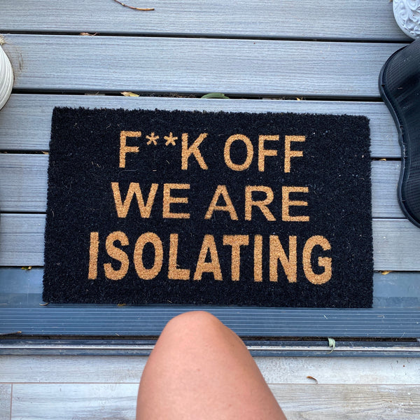 F**K Off We Are Isolating Doormat