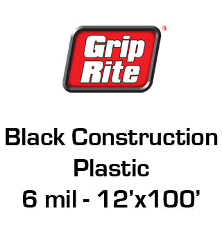 Grip Rite - Black Construction Plastic 6 MIL - 12' x 100' (#612100B)