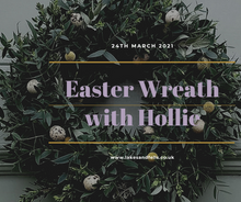 Load image into Gallery viewer, Easter Wreath Half Day with Hollie (March 24th 2021)
