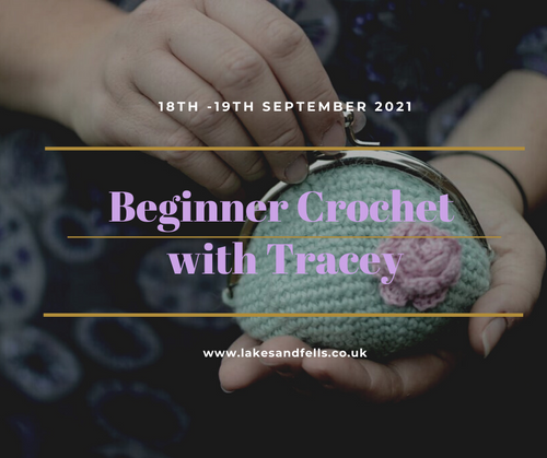 Beginner Crochet Weekend with Tracey (18th - 19th Sept 2021)