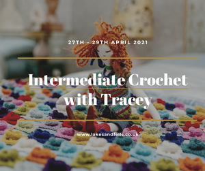 Intermediate Crochet Midweek Retreat (incl Wool Shop Visit) with Tracey, 27th - 29th April 2021