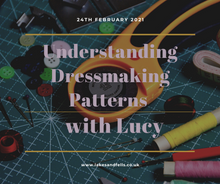 Load image into Gallery viewer, Understanding Dressmaking Patterns with Lucy (February 24th 2021)