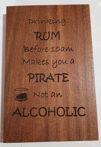 Laser engraved pirate sign