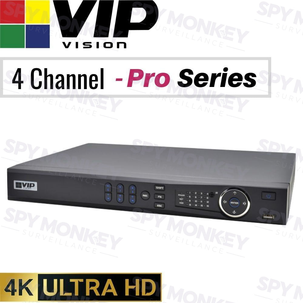 VIP Vision Pro 4 Channel Network Video Recorder: 8MP (4K) Ultra HD