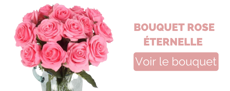bouquet rose eternelle