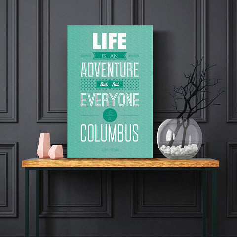 Life is an adventure...