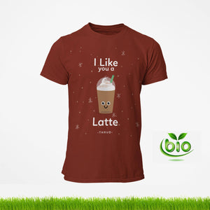 I like you a latte - T-shirt