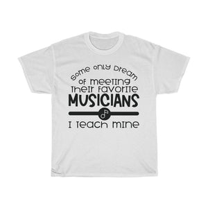 Favorite Musicians' Teacher - Unisex T-Shirt