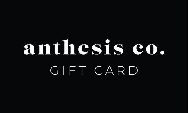 Anthesis Co. Gift Card