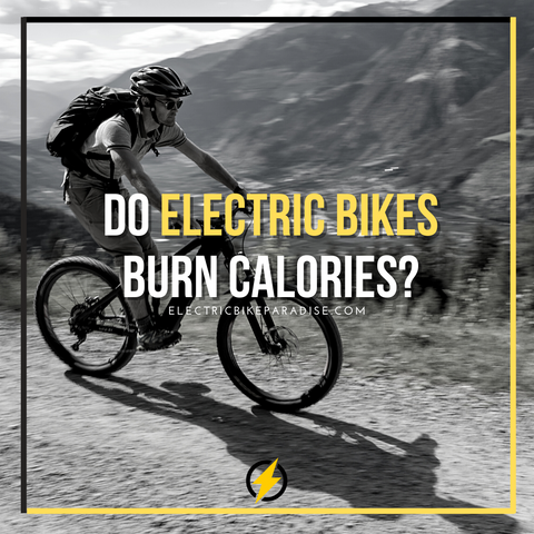 Do Electric Bikes Burn Calories?