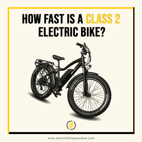How Fast Is a Class 2 E-Bike?
