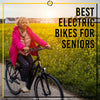 Best Electric Bikes For Seniors