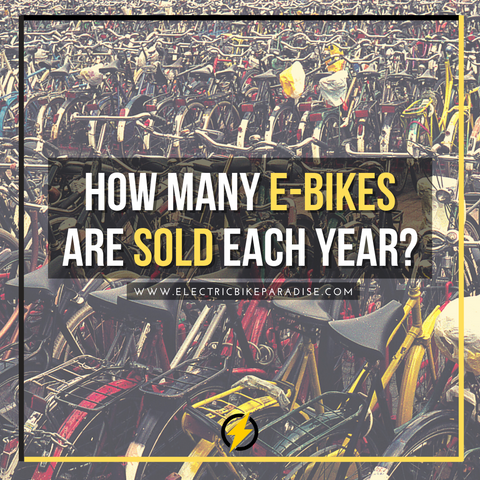 How Many E-Bikes Are Sold Each Year?