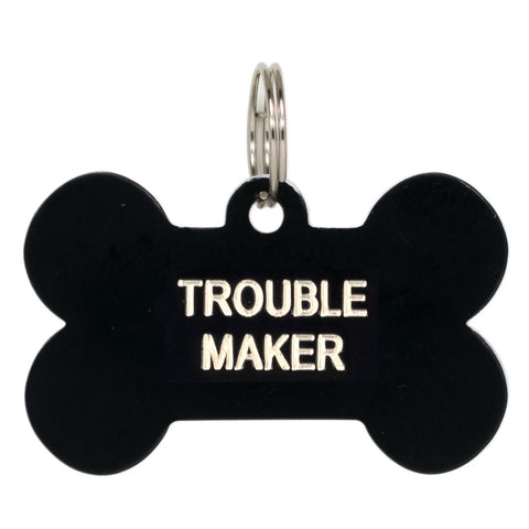 Trouble Maker Pet Tag