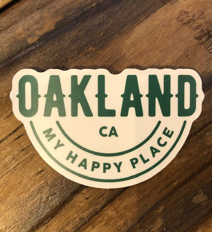Oakland is My Happy Place Sticker