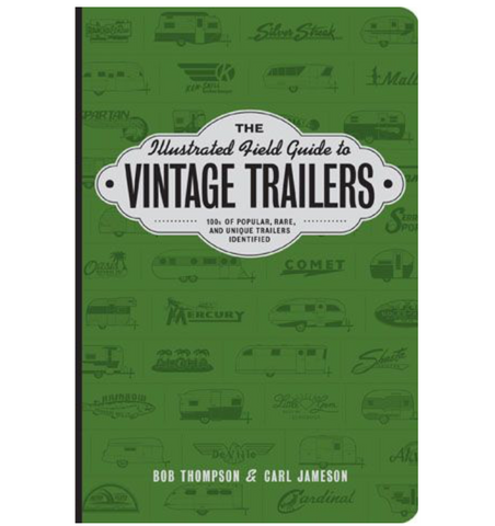 Vintage Trailer Field Guide