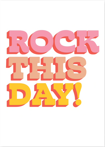 Rock This Day Card