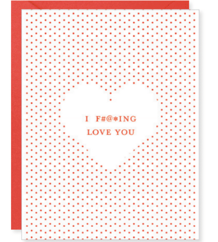 F'ing Love You Card