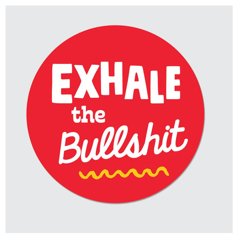 Exhale BS Sticker
